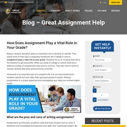 How Does Assignment Play a Vital Role in Your Grade?