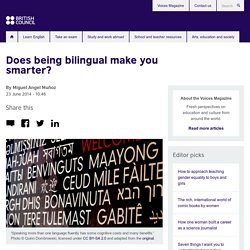 Does being bilingual make you smarter?