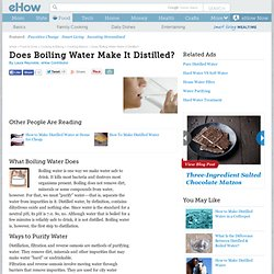 Does Boiling Water Make It Distilled?