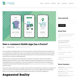 Does e-commerce Mobile Apps has a Future?