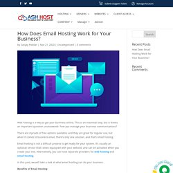 How Does Email Hosting Work for Your Business? - ASH HOST