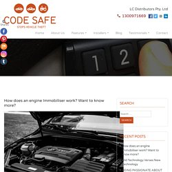 How does an engine Immobiliser work? Want to know more?