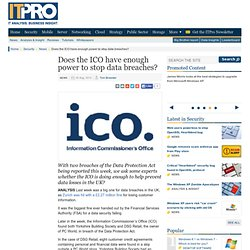 Does the ICO have enough power to stop data breaches?