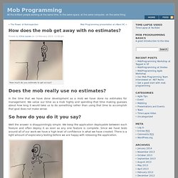How does the mob get away with no estimates? « Mob Programming