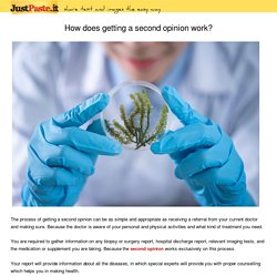 How does getting a second opinion work?