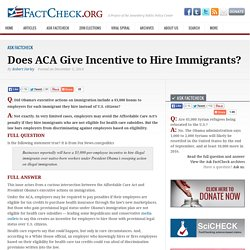 Does ACA Give Incentive to Hire Immigrants?