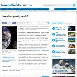 How does gravity work?