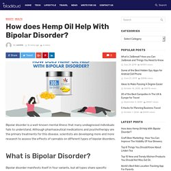 How does Hemp Oil Help With Bipolar Disorder?