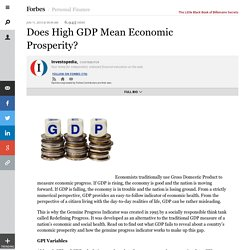 Does High GDP Mean Economic Prosperity?