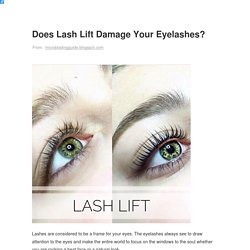 Does Lash Lift Damage Your Eyelashes?
