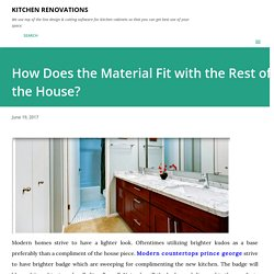 How Does the Material Fit with the Rest of the House?