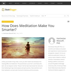 How Does Meditation Make You Smarter?