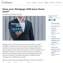 Does your Mortgage CRM have these tools?