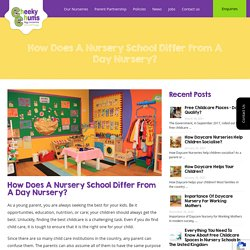 How does a nursery school differ from a day nursery