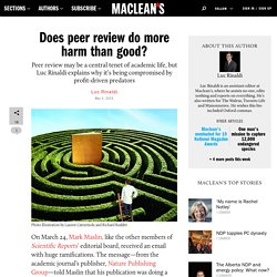 Does peer review do more harm than good?