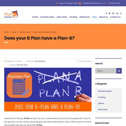 Does your B Plan have a Plan-B?