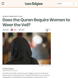 Does the Quran Require Women to Wear the Veil?