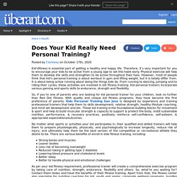 Does Your Kid Really Need Personal Training?