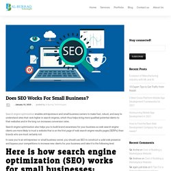 Does SEO Works For Small Business?