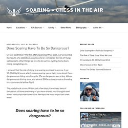 Does Soaring Have To Be So Dangerous? - Soaring - Chess in the Air