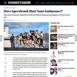 Does Speedwork Hurt Your Endurance?