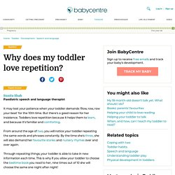 Why does my toddler love repetition?