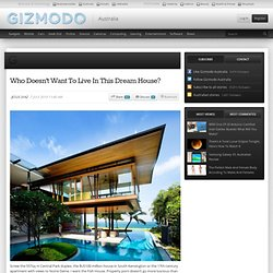 Who Doesn't Want To Live In This Dream House? | Gizmodo Australia - StumbleUpon