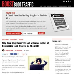 Why Your Blog Doesn't Stand a Chance in Hell of Succeeding (and What To Do About It)