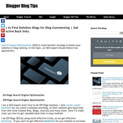 Tips to Find Dofollow Blogs for Blog Commenting