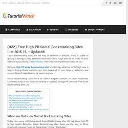 (165*) High PR Dofollow Social Bookmarking Sites List 2015-16