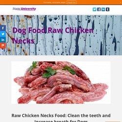 Dog Food Raw Chicken Necks