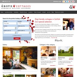 Dog friendly cottages in Suffolk