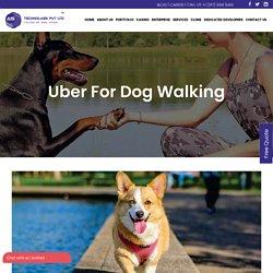 Dog Walking App - Uber for dog walking