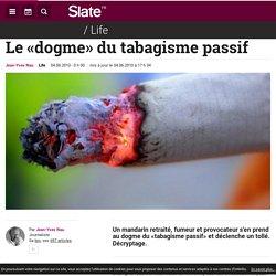 Le «dogme» du tabagisme passif