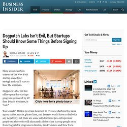 Dogpatch Labs Isn't Evil, But Startups Should Know Some Things Before Signing Up