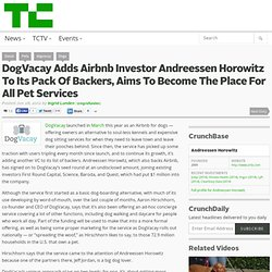 DogVacay Adds Airbnb Investor Andreessen Horowitz To Its Pack Of Backers, Aims To Become The Place For All Pet Services