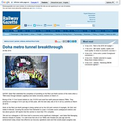 Doha metro tunnel breakthrough