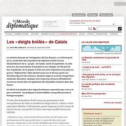 Les « doigts brûlés » de Calais