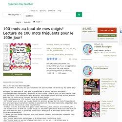 100 mots au bout de mes doigts! Lecture de 100... by Yvette Rossignol