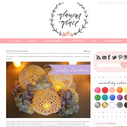 DIY | Doily Lantern | Glamour and Grace