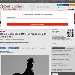 Doing Business 2016 : la France est à la 27e place