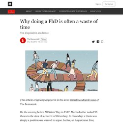 Why doing a PhD is often a waste of time – The Economist