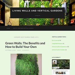 Do it Yourself - Living Walls and Vertical Gardens