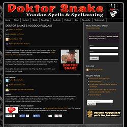 Doktor Snake - Voodoo Spells & Spellcasting