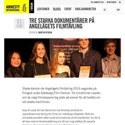 i skolan - Blogg - Tre starka dokumentärer på Angelägets filmtävling