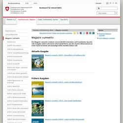 BAFU - Dokumentation - Magazin «umwelt»