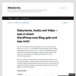 Dokumente, Audio und Video – was in einem WordPress.com-Blog geht und was nicht