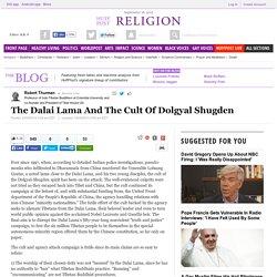 The Dalai Lama And The Cult Of Dolgyal Shugden