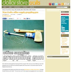 Man Crafts: office supply grappling gun