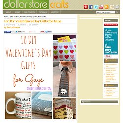 10 DIY Valentine's Day Gifts For Guys